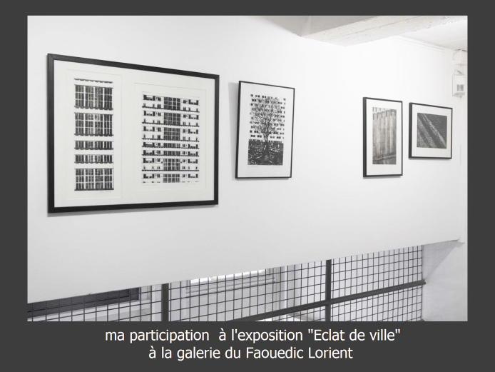 -Eclat de ville- galerie du Faouedic Lorient-